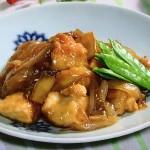 鶏むね肉と新たまねぎの照り煮・鶏むね肉とスナップえんどう炒めレシピ!NHKきょうの料理